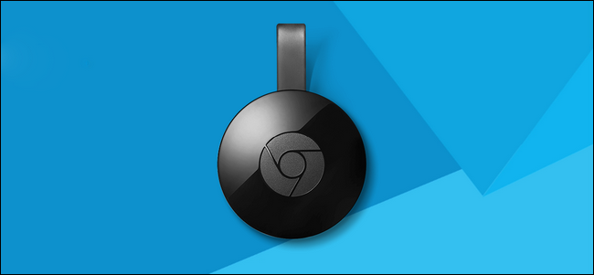 How to Set Up Your New Chromecast